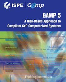 Руководство GAMP® 5: Соответствующие компьютеризированные GxP-системы