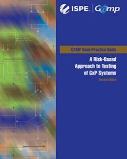 Руководство по надлежащей практике GAMP®: Испытание GxP-систем