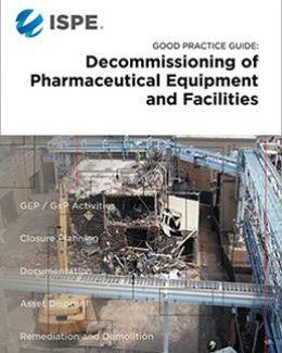 Руководство по надлежащей практике: Вывод фармацевтического оборудования и инженерных систем из эксплуатации