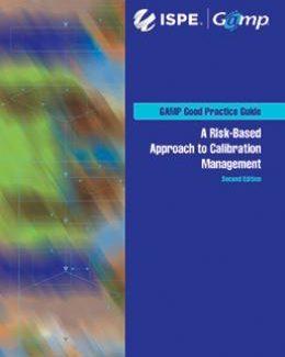 Руководство по надлежащей практике GAMP®: Управление калибровкой