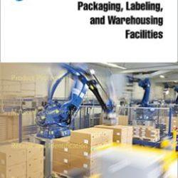 Руководство по надлежащей практике: Помещения упаковки, маркировки и складского хранения