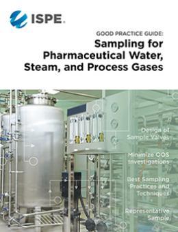 Руководство по надлежащей практике: Отбор образцов фармацевтической воды, пара и технологических газов