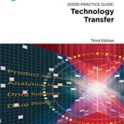 Руководство по надлежащей практике: Трансфер технологии, 3-е издание