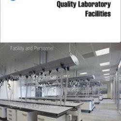 Руководство по надлежащей практике ISPE: Помещения лаборатории испытаний качества