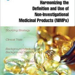 Руководство по надлежащей практике ISPE: Гармонизация определения и применения неисследуемых лекарственных препаратов