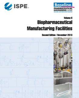 Базовое руководство, Том 6: Предприятия производства биофармацевтической продукции
