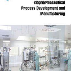 Руководство: Разработка процесса производства и производство биофармацевтической продукции