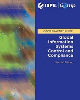 Руководство по надлежащей практике GAMP®: Контроль и соответствие глобальных информационных систем