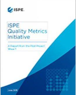 Инициатива ISPE по метрикам качества: Отчет 1 волны