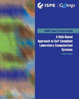 Руководство по надлежащей практике GAMP®: Соответствующие GxP лабораторные компьютеризированные системы