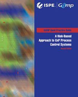 Руководство по надлежащей практике GAMP®: GxP-системы контроля процесса